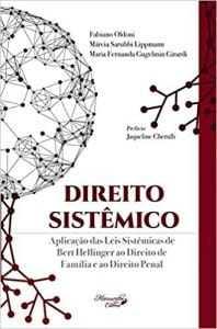 Obra sobre Direito Sistêmico será lançada na Vila do Conhecimento, na 14ª edição da Fenalaw 1