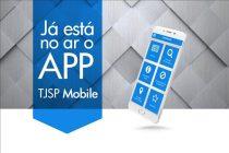 Aplicativo TJSP Mobile: serviços e informações pelo celular