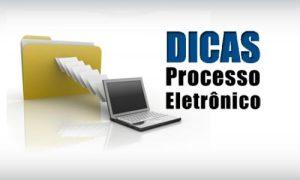 dicas processo eletrônico