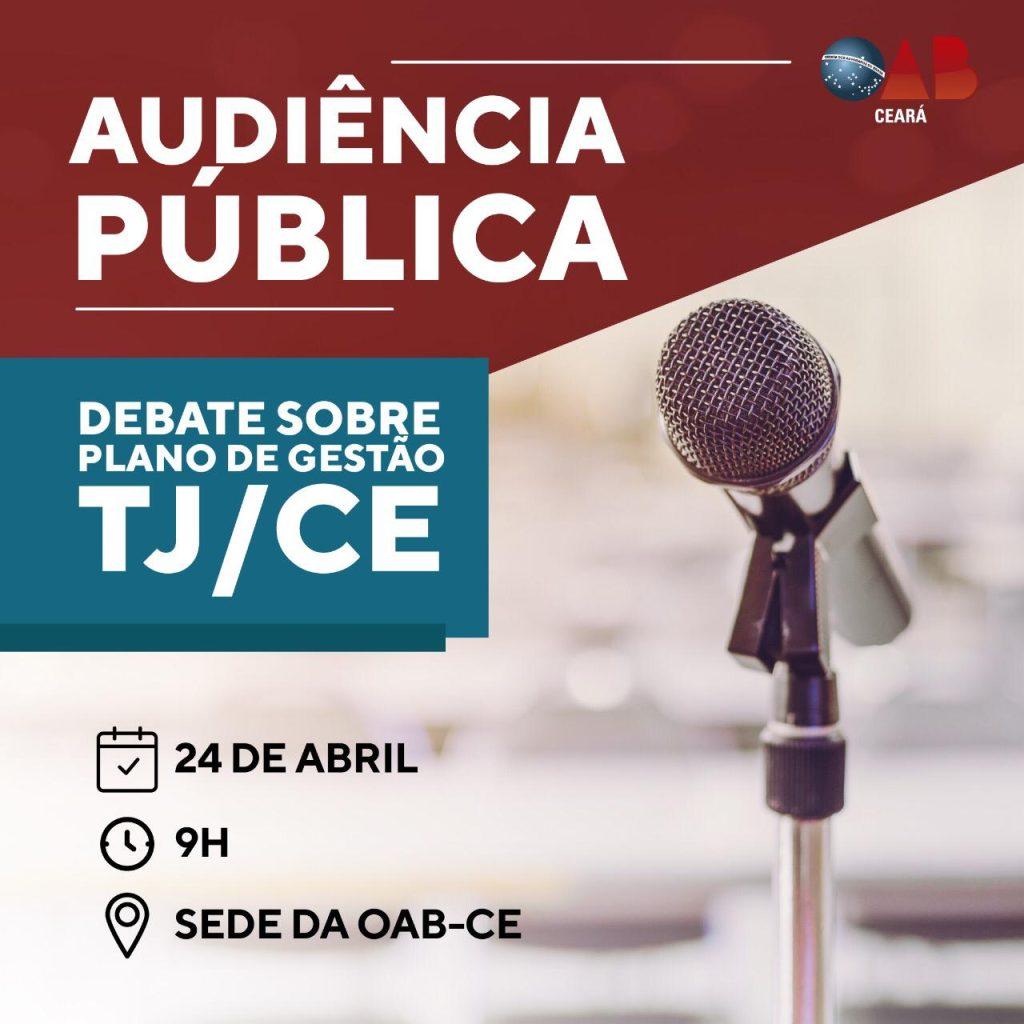 OAB-CE promove audiência pública sobre a Justiça Estadual 1