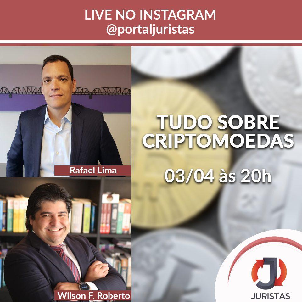Live sobre Criptomoedas no Instagram do Portal Juristas   Juristas
