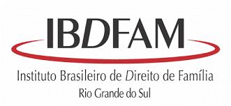 Instituto Brasileiro de Direito de Família – Seção do Rio Grande do Su