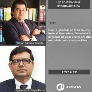 Live no Instagram do Portal Juristas com o juiz da Suprema Corte do Peru, José Antonio Neyra Flores | Juristas