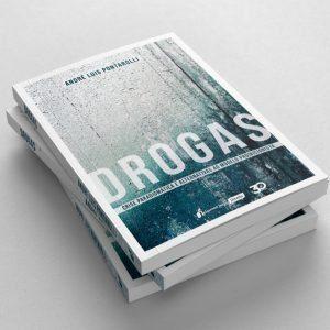 Livro analisa modelo proibicionista da repressão às drogas e propõe rumos alternativos   Juristas