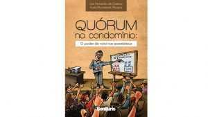 De forma didática, livro explica quórum de votação nos condomínios | Juristas