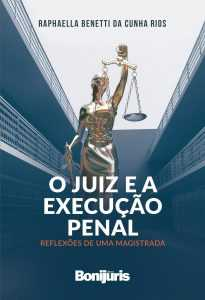 Livro de juíza discute a tarefa crítica e global do magistrado | Juristas