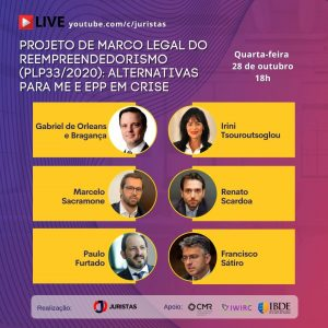 Webinar vai abordar Projeto de Marco Legal do Reempreendedorismo (PLP33/2020) | Juristas