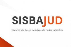 Sisbajud - Sistema de Busca de Ativos do Poder Judiciários