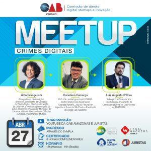 """Comissão de Direito Digital da OAB-AM realiza meetup """"Crimes Digitais"""""""