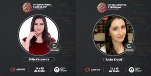 International Cyberlaw Conference contou com a participação de Milla Cerqueira e Aicha Eroud   Juristas