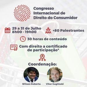 Congresso Internacional de Direito do Consumidor acontece em julho | Juristas