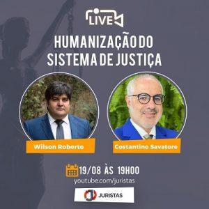 """A Humanização do Sistema de Justiça"""""""